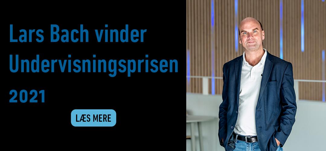 Lars Bach vinder Undervisningsprisen 2021. Læs mere her